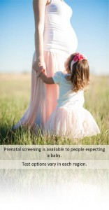 2- prenatal screening is available to all people expecting a baby - Jan 2018